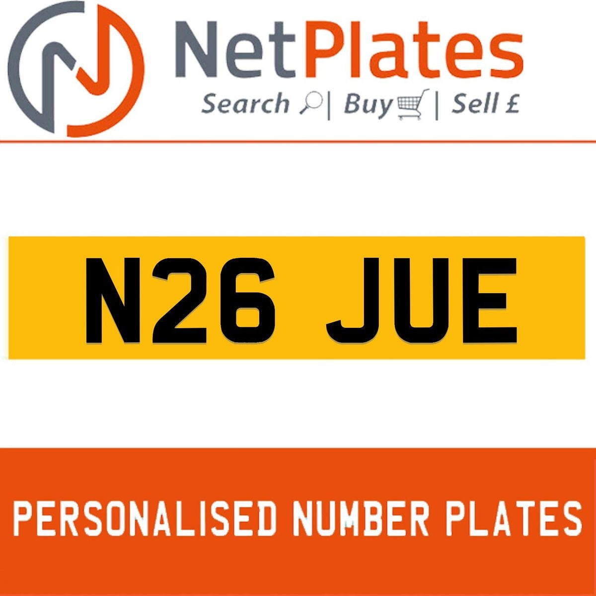 N26 JUE PERSONALISED PRIVATE CHERISHED DVLA NUMBER PLATE For Sale (picture 1 of 5)