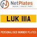 LUK 111A PERSONALISED PRIVATE CHERISHED DVLA NUMBER PLATE
