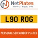 L90 ROG PERSONALISED PRIVATE CHERISHED DVLA NUMBER PLATE