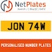 JON 74W PERSONALISED PRIVATE CHERISHED DVLA NUMBER PLATE