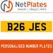 B26 JES PERSONALISED PRIVATE CHERISHED DVLA NUMBER PLATE