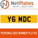 Y6 MDC PERSONALISED PRIVATE CHERISHED DVLA NUMBER PLATE