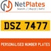 DSZ 7477 PERSONALISED PRIVATE CHERISHED DVLA NUMBER PLATE